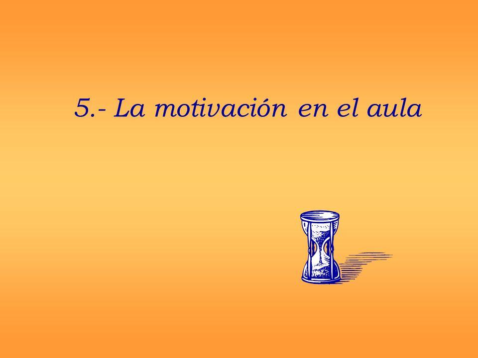 5.- La motivación en el aula