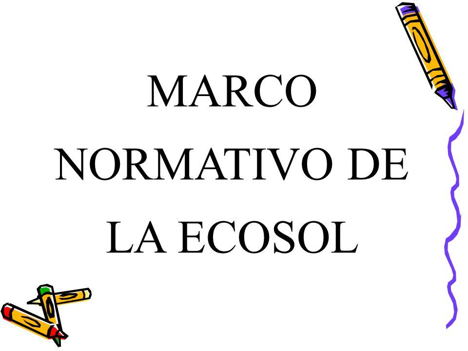 MARCO NORMATIVO DE LA ECOSOL