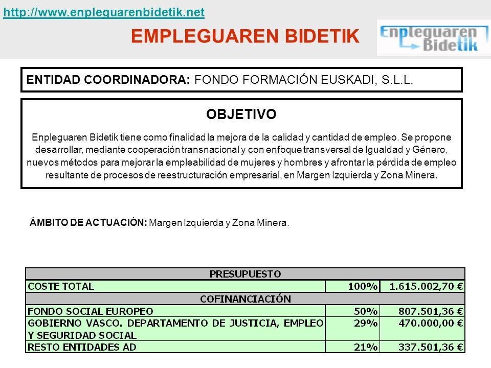 EMPLEGUAREN BIDETIK OBJETIVO http://www.enpleguarenbidetik.net