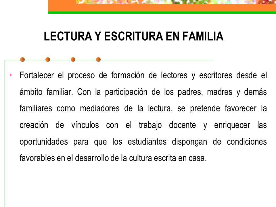 LECTURA Y ESCRITURA EN FAMILIA