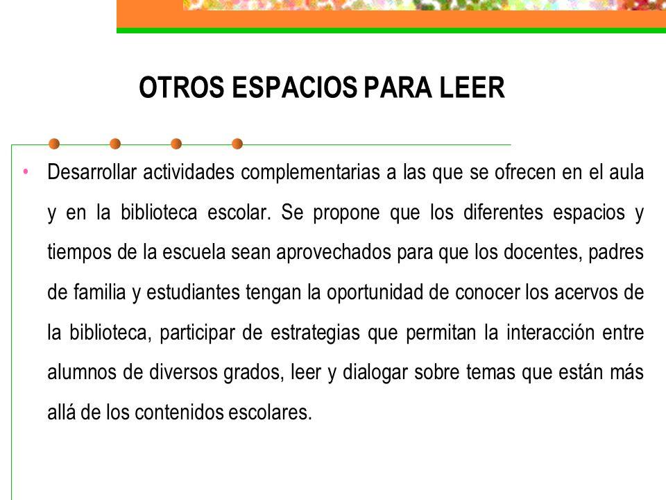 OTROS ESPACIOS PARA LEER