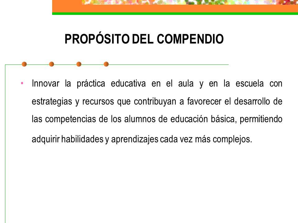 PROPÓSITO DEL COMPENDIO
