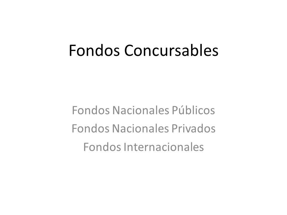 Fondos Concursables Fondos Nacionales Públicos