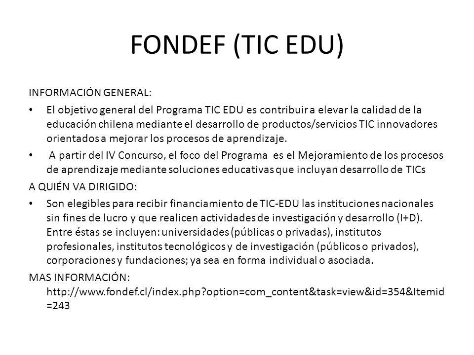 FONDEF (TIC EDU) INFORMACIÓN GENERAL: