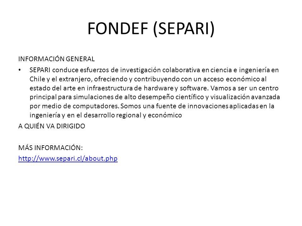 FONDEF (SEPARI) INFORMACIÓN GENERAL