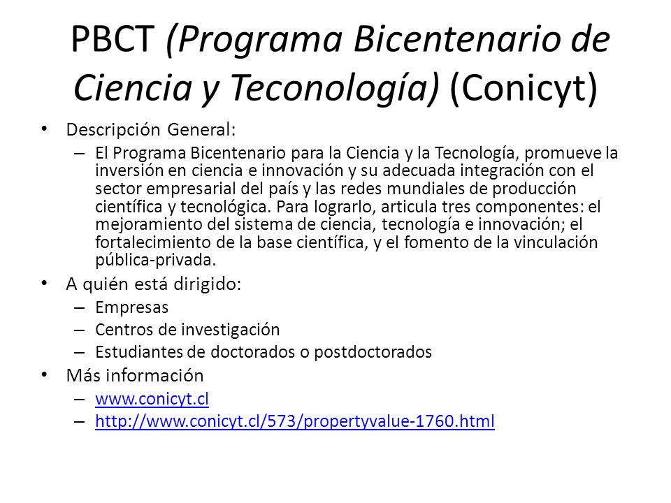 PBCT (Programa Bicentenario de Ciencia y Teconología) (Conicyt)