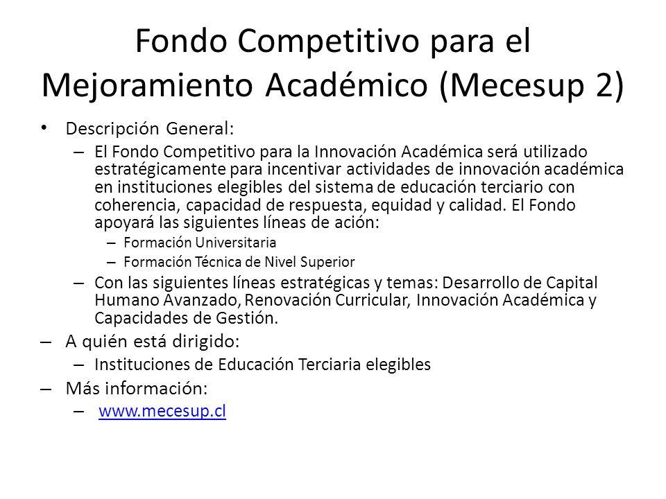 Fondo Competitivo para el Mejoramiento Académico (Mecesup 2)