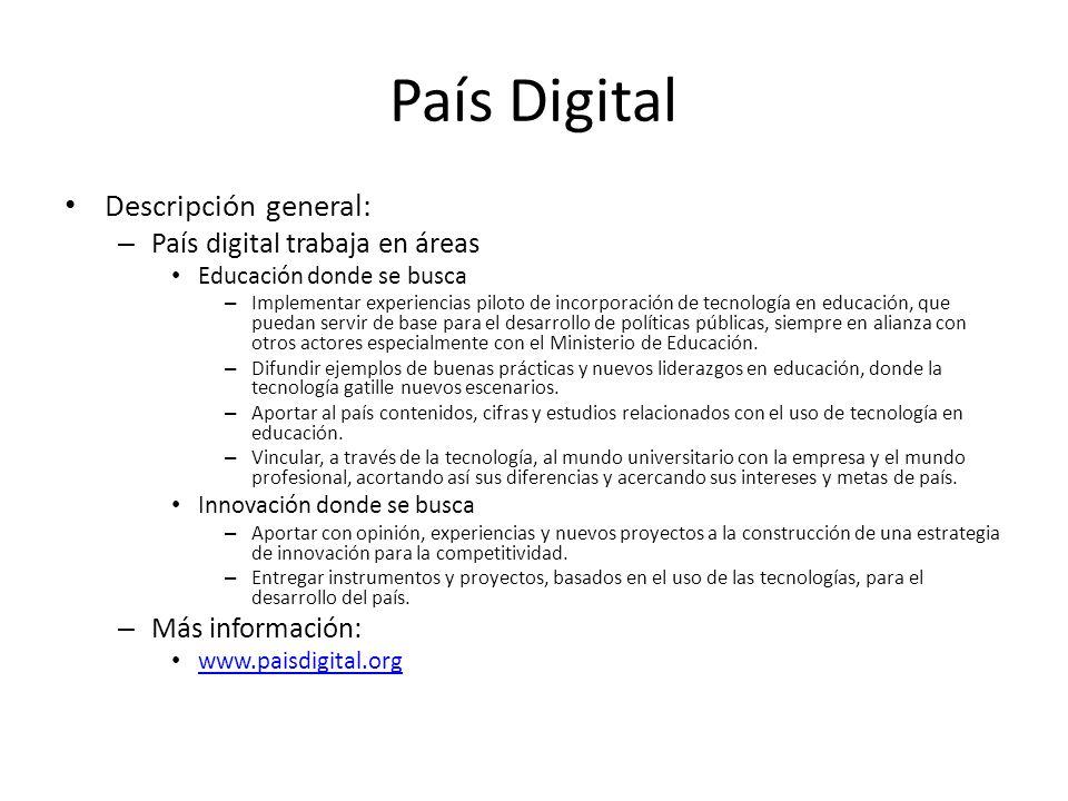País Digital Descripción general: País digital trabaja en áreas
