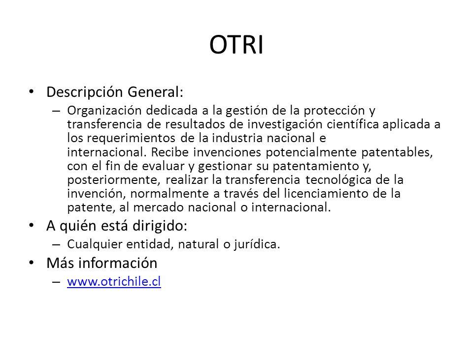 OTRI Descripción General: A quién está dirigido: Más información