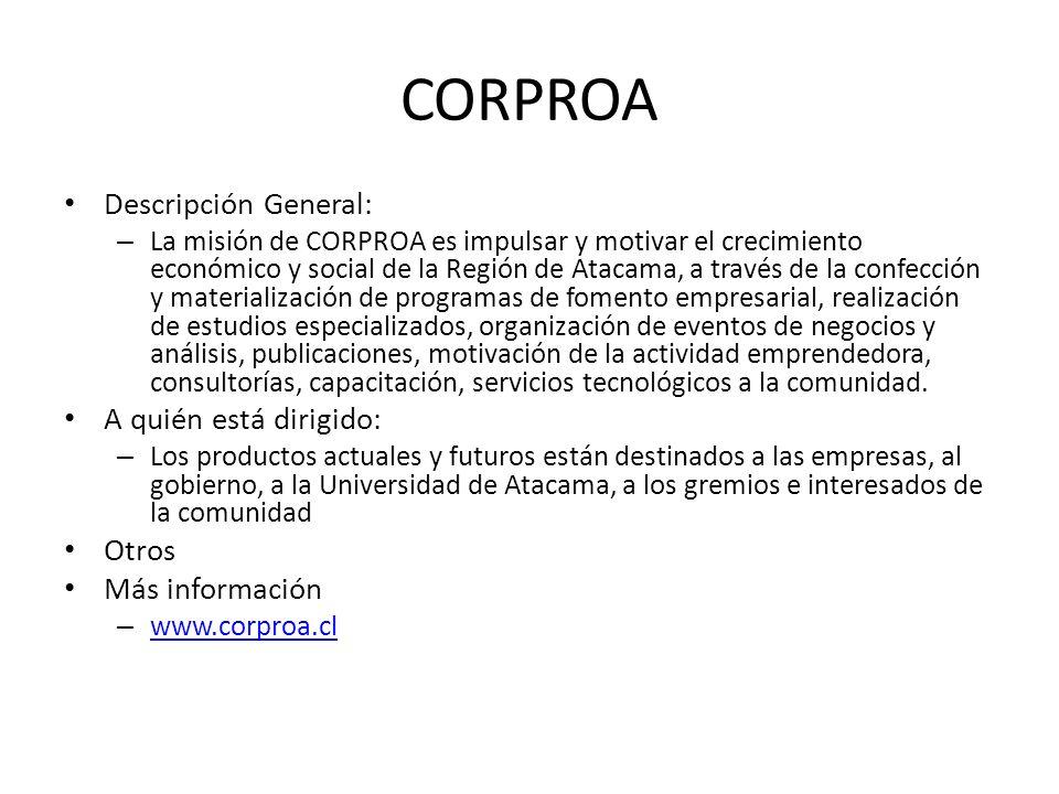 CORPROA Descripción General: A quién está dirigido: Otros