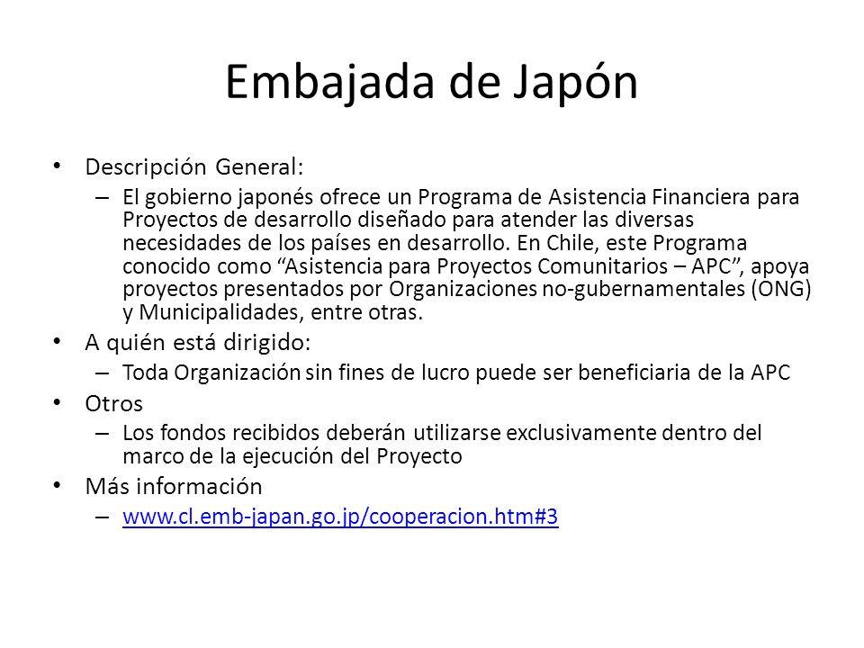 Embajada de Japón Descripción General: A quién está dirigido: Otros