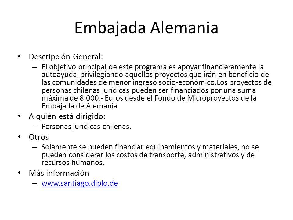 Embajada Alemania Descripción General: A quién está dirigido: Otros