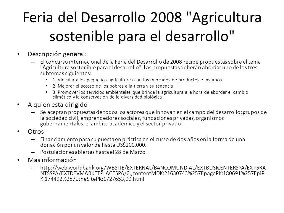 Feria del Desarrollo 2008 Agricultura sostenible para el desarrollo