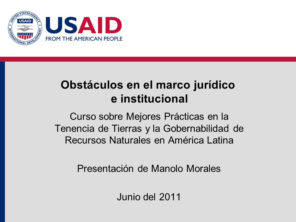 Obstáculos en el marco jurídico e institucional