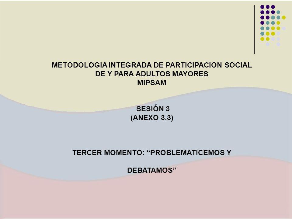 TERCER MOMENTO: PROBLEMATICEMOS Y