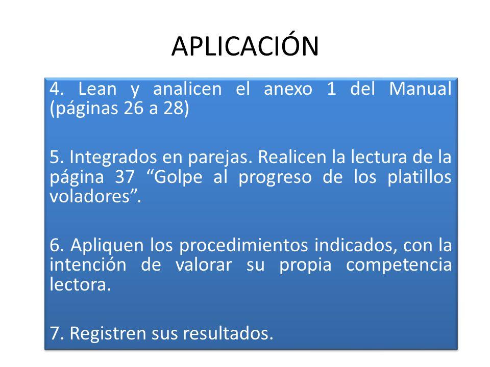 APLICACIÓN 4. Lean y analicen el anexo 1 del Manual (páginas 26 a 28)