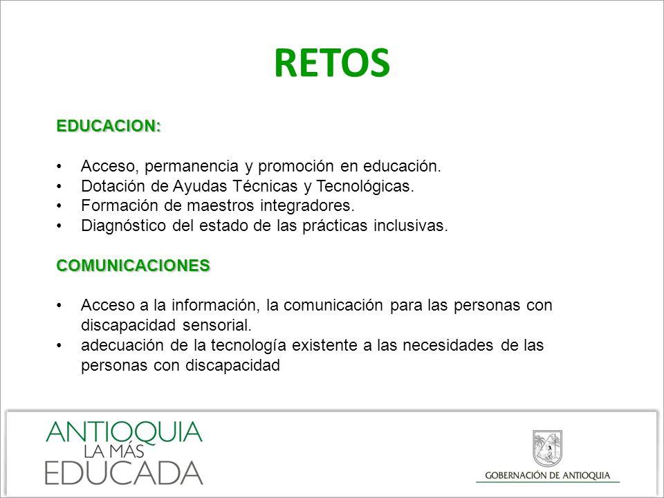 RETOS EDUCACION: Acceso, permanencia y promoción en educación.