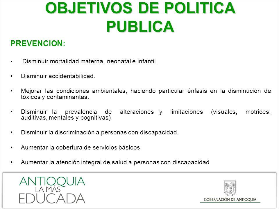 OBJETIVOS DE POLITICA PUBLICA