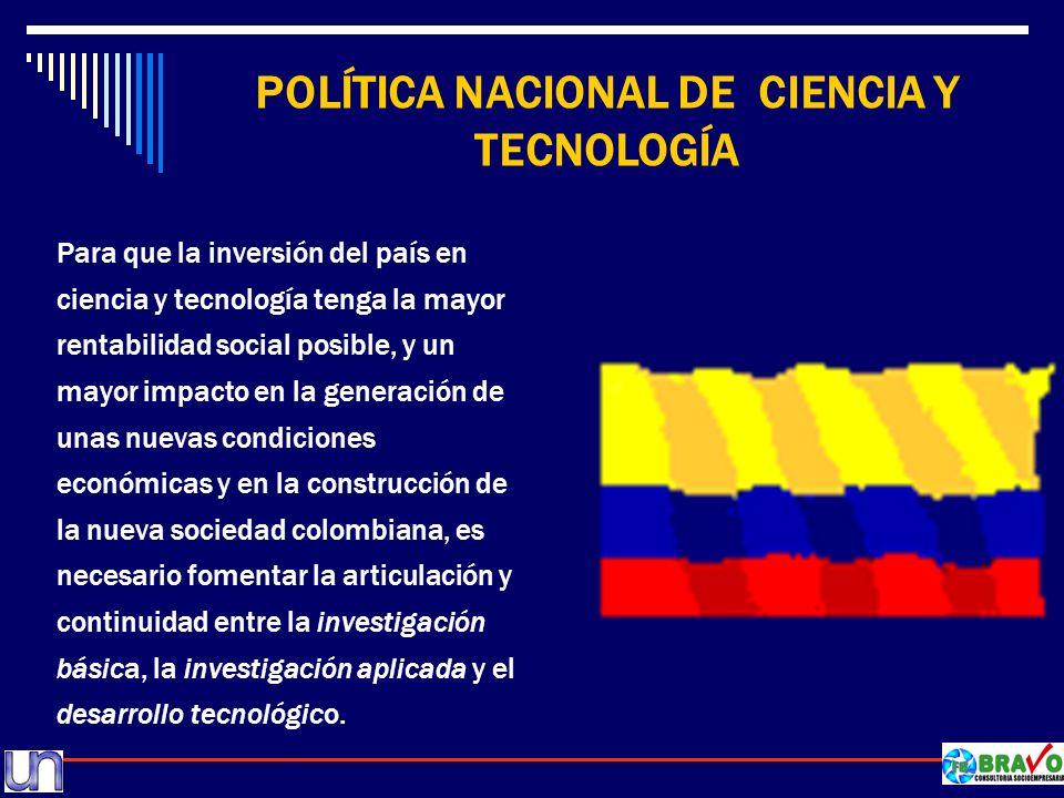 POLÍTICA NACIONAL DE CIENCIA Y TECNOLOGÍA