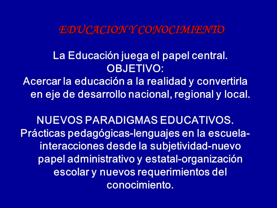 EDUCACION Y CONOCIMIENTO