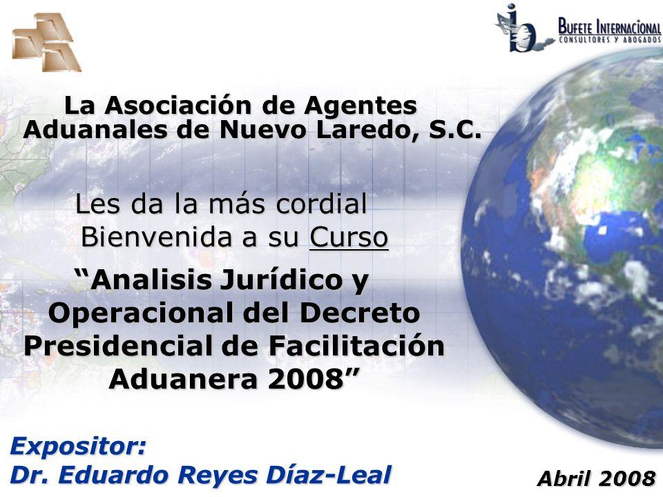 La Asociación de Agentes Aduanales de Nuevo Laredo, S.C.