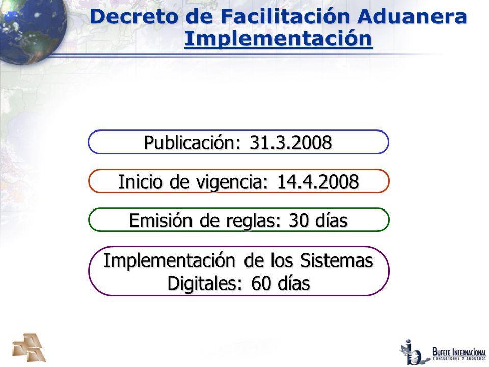 Decreto de Facilitación Aduanera Implementación