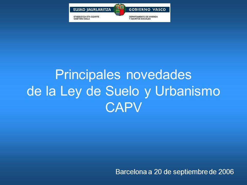 Principales novedades de la Ley de Suelo y Urbanismo CAPV
