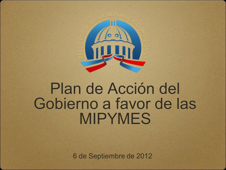Plan de Acción del Gobierno a favor de las MIPYMES