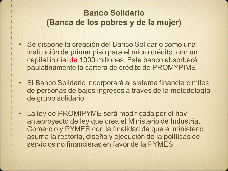 Banco Solidario (Banca de los pobres y de la mujer)