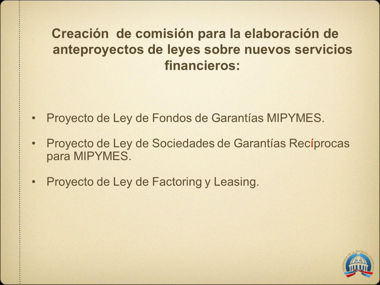 Creación de comisión para la elaboración de anteproyectos de leyes sobre nuevos servicios financieros: