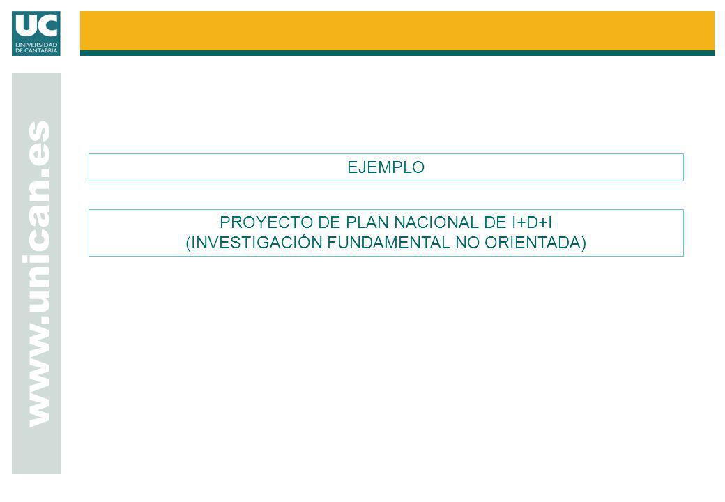 www.unican.es EJEMPLO PROYECTO DE PLAN NACIONAL DE I+D+I