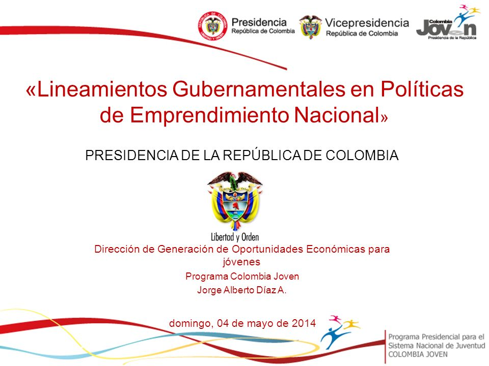 «Lineamientos Gubernamentales en Políticas de Emprendimiento Nacional»