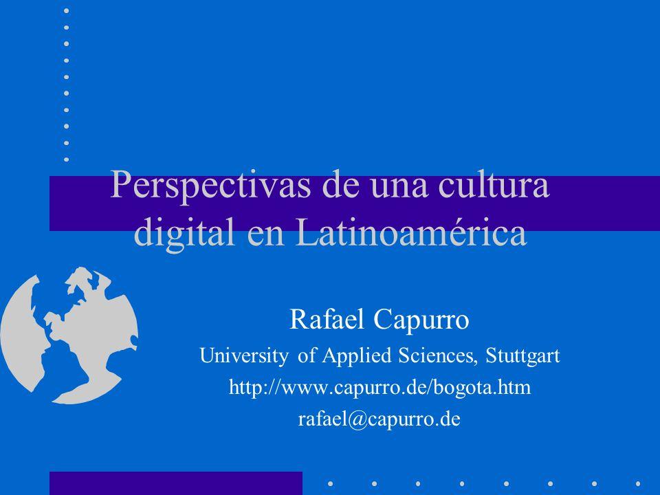 Perspectivas de una cultura digital en Latinoamérica