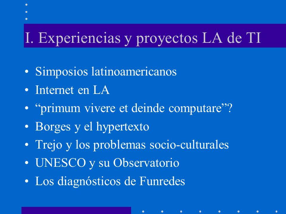 I. Experiencias y proyectos LA de TI