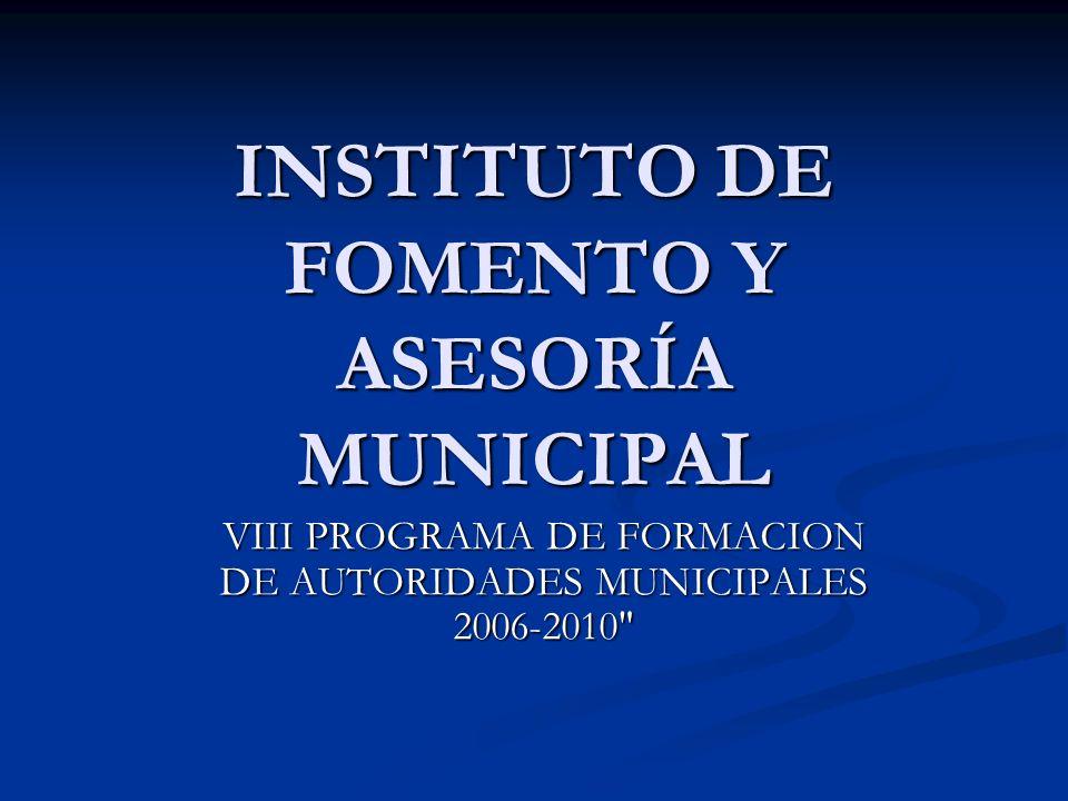INSTITUTO DE FOMENTO Y ASESORÍA MUNICIPAL