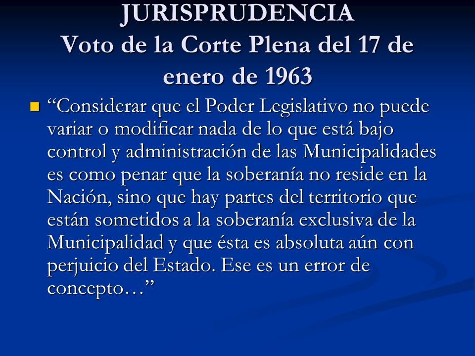 JURISPRUDENCIA Voto de la Corte Plena del 17 de enero de 1963