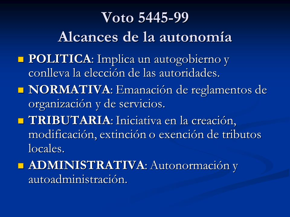Voto 5445-99 Alcances de la autonomía