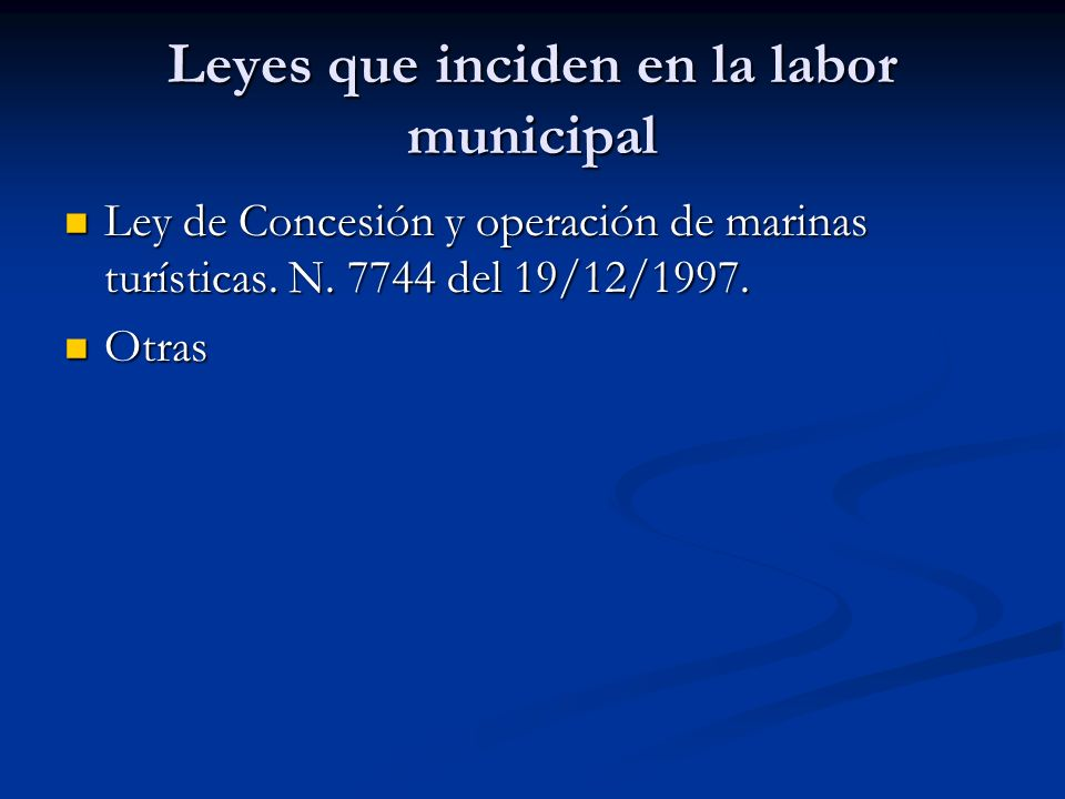 Leyes que inciden en la labor municipal