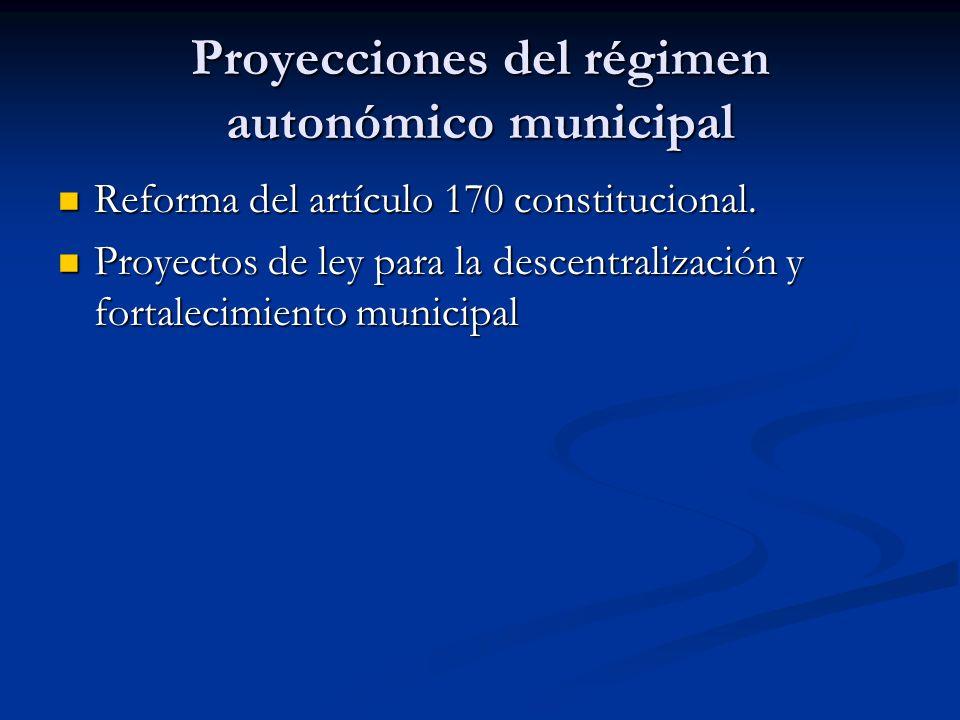 Proyecciones del régimen autonómico municipal