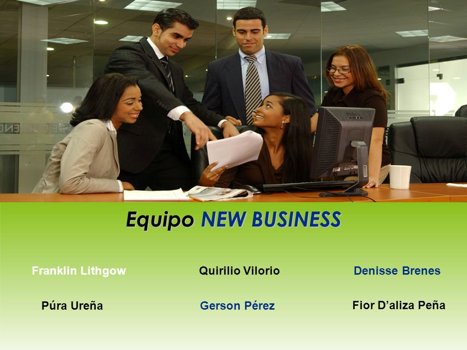 Equipo NEW BUSINESS Franklin Lithgow Quirilio Vilorio Denisse Brenes