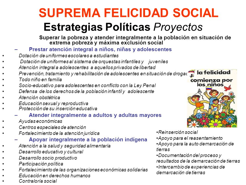 SUPREMA FELICIDAD SOCIAL Estrategias Políticas Proyectos