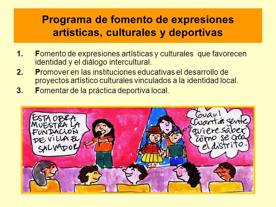Programa de fomento de expresiones artísticas, culturales y deportivas