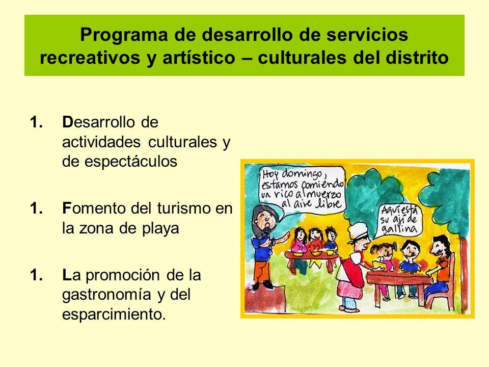 Programa de desarrollo de servicios recreativos y artístico – culturales del distrito