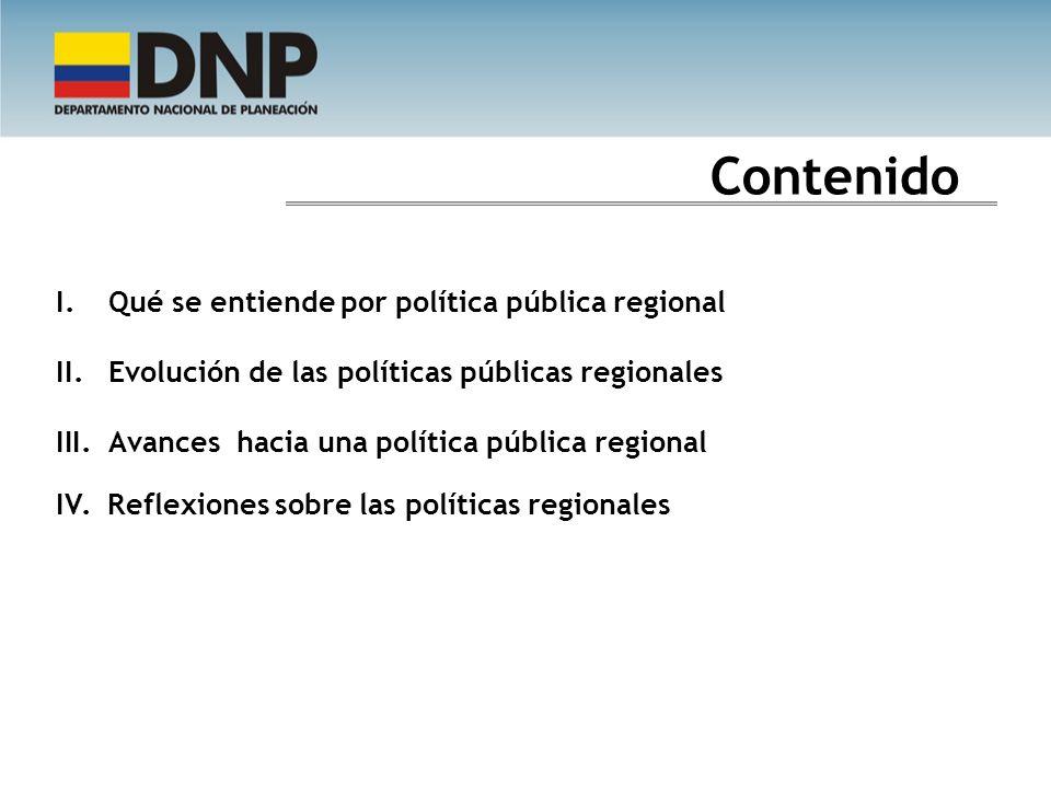 Contenido Qué se entiende por política pública regional