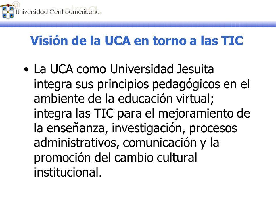 Visión de la UCA en torno a las TIC
