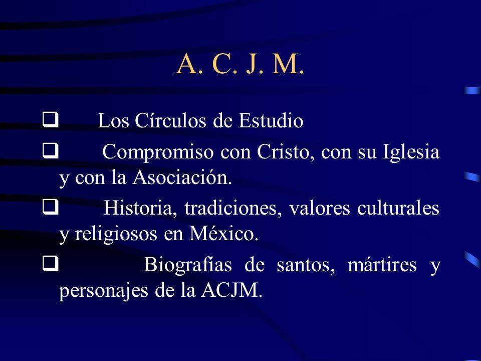 A. C. J. M. q Los Círculos de Estudio