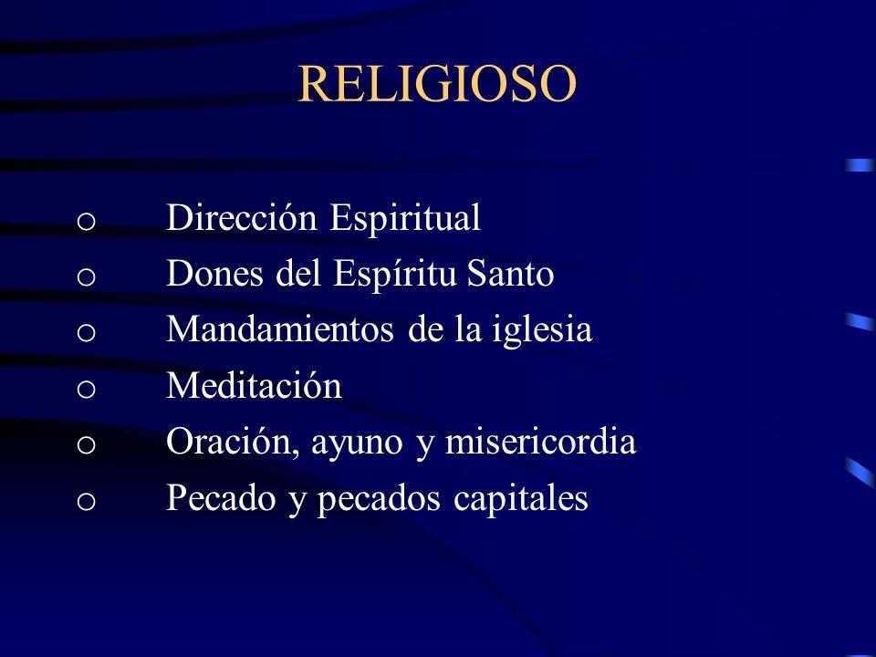 RELIGIOSO o Dirección Espiritual o Dones del Espíritu Santo