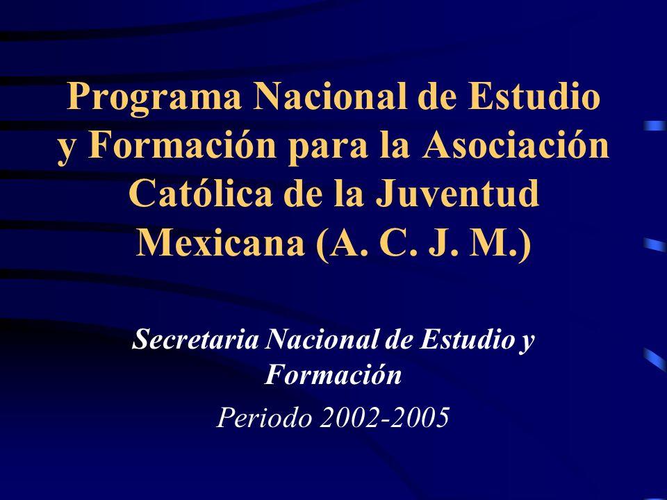 Secretaria Nacional de Estudio y Formación Periodo 2002-2005
