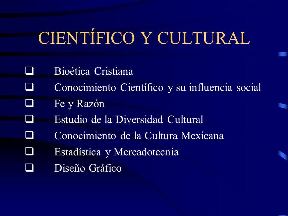 CIENTÍFICO Y CULTURAL q Bioética Cristiana