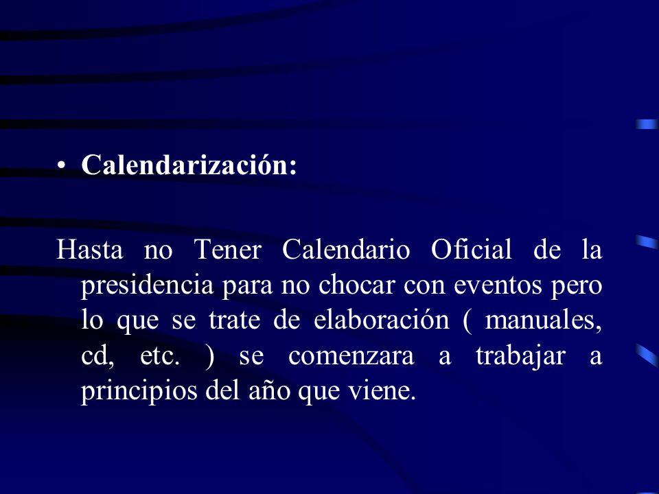 Calendarización: